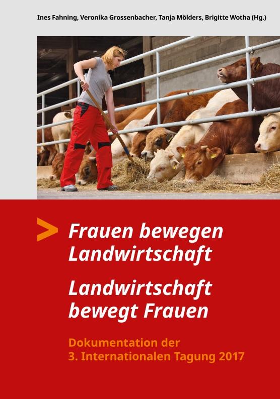 Frauen bewegen Landwirtschaft – Landwirtschaft bewegt Frauen/Buch zur Tagung erschienen